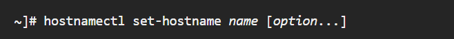 استفاده از دستور hostnamectl جهت تغییر Host Name در لینوکس رد هت و CentOS